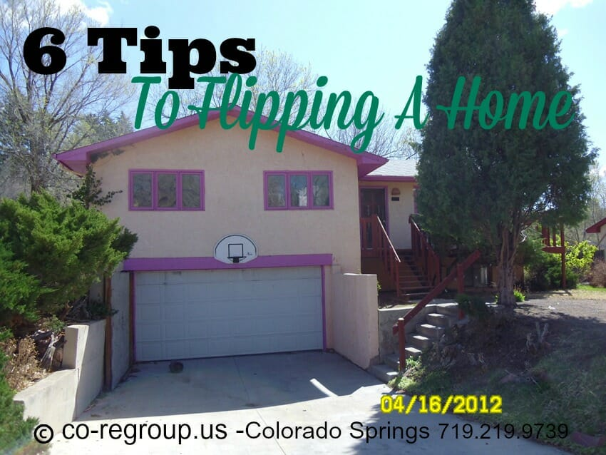 Tips for flipping houses colorado springs