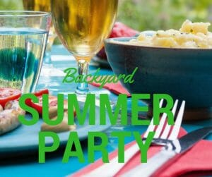 Summer Party Tips: Throw a Successful Backyard Party